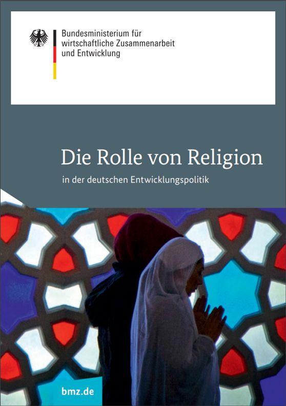 Die Rolle von Religion in der deutschen Entwicklungspolitik