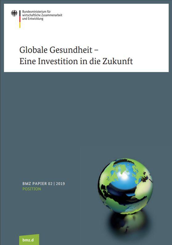 Globale Gesundheit - Eine Investition in die Zukunft