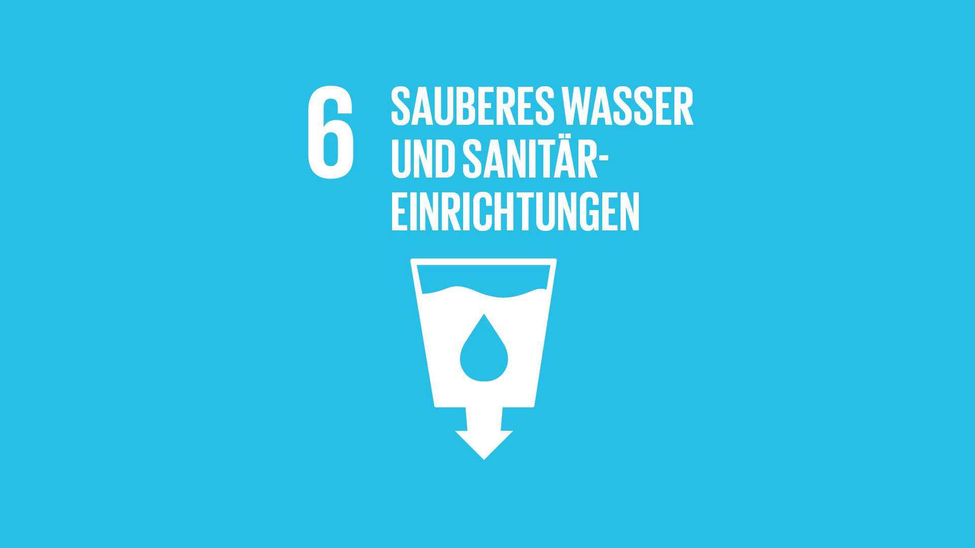 SDG 6: Sauberes Wasser und Sanitäreinrichtungen