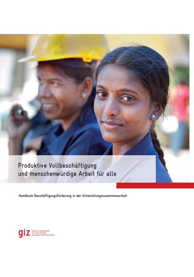 Titelblatt: GIZ-Broschüre: Produktive Vollbeschäftigung und menschenwürdige Arbeit für alle